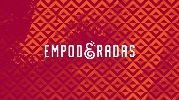 """Fundo em vários tons de vermelho, letras brancas no centro da imagem: """"Empoderadas""""."""