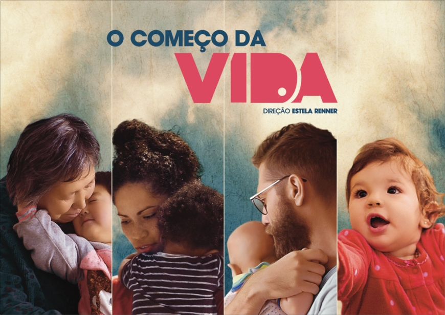 "Cartaz do filme ""O começo da vida"""