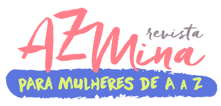 Fundo branco: revista AzMina, para mulheres de A a Z.