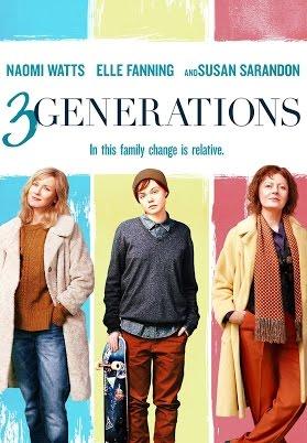 Cartaz do filme 3 generations dividido em 3 partes. Na primeira está a mãe, na do meio o filho transgênero e na última a avó.