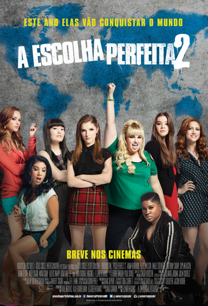 Cartaz do filme, onde oito mulheres estão lado a lado, duas delas estão abaixadas. O título é Escolha Perfeita 2