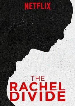Cartaz do filme. Apresenta o título em inglês The Rachel Divide. Ao fundo está o recorte de um rosto de perfil todo preto, como se fosse uma sombra em uma parede branca.