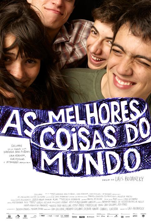 Cartaz do filme. Três rapazes e uma menina sorriem e se abraçam. Abaixo deles o título do filme As melhores coisas do mundo.